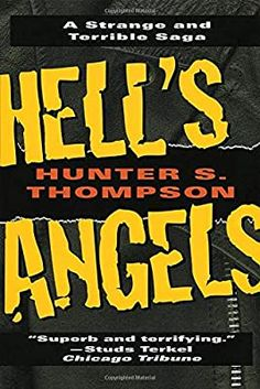 "Read ""Hell's Angels A Strange and Terrible Saga"" by Hunter S. Thompson available from Rakuten Kobo. Gonzo journalist and literary roustabout Hunter S. Thompson flies with the angels—Hell's Angels, that is—in this short w. Best Books For Men, Good Books, Books To Read, Reading Online, Books Online, Sardonic Humor, Hunter S Thompson, Hells Angels, Chicago Tribune"