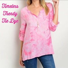 Timeless Trendy Tie Dye Top in Perfect Pink Timeless Trendy Tie Dye in Perfect Pink. Vneck - Buttoned Up 3/4 sleeves - Lightweight Rayon S/M  Chest 34 Length 27 M/L  Chest 36 Length 27 L/XL Chest 38 Length 27 NWOT  Tops Tunics
