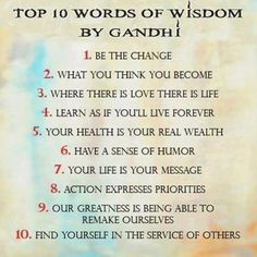 Words of Wisdom by Mahatma Ghandi