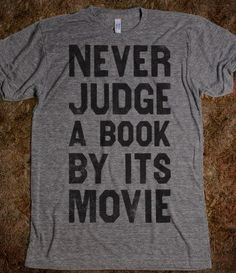 Never Judge A Book By Its Movie - The Coffee Shop - Skreened T-shirts, Organic Shirts, Hoodies, Kids Tees, Baby One-Pieces and Tote Bags