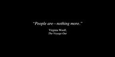 Words can light fires. Poem Quotes, Words Quotes, Wise Words, Life Quotes, Sayings, Pretty Words, Beautiful Words, Virginia Woolf Quotes, Virgina Woolf