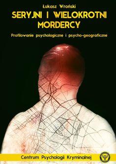 seryjni mordercy książka - Szukaj w Google Crime, Google, Movies, Movie Posters, Films, Film Poster, Cinema, Movie, Film