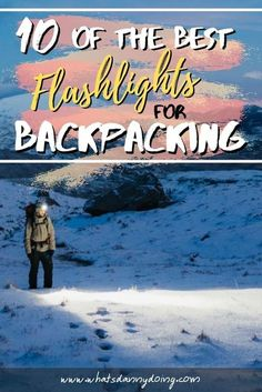 Looking for a flashlight to take backpacking, hiking, camping, or travelling? Check out this buying guide to the best flashlights for backpacking! It's full of reviews on the best backpacking flashlights that'd be awesome for anybody hitting the road, trail, or campsite. Enjoy!  #backpackingflashlight #traveltorch #backpackinggear #backpackflashlight #bestflashlightforbackpacking #hikingflashlight