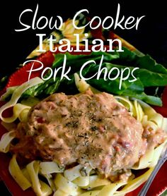 Slow Cooker Italian Pork Chops with Parmesan Noodles | Pink Cake Plate