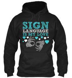 Limited Edition Sign Language Shirt!