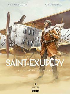 Amazon.fr - Saint-Exupéry : Le seigneur des sables - Pierre-Roland Saint-Dizier, Cédric Fernandez - Livres