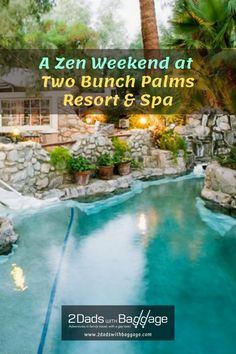 Zen weekend at Two Bunch Palms Resort & Spa