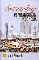 ANTROPOLOGI DAN PEMBANGUNAN INDONESIA