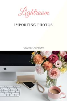 Lightroom Tutorials - Importing Photos  For: newborn, maternity, wedding, portrait, family, children photographers  Tips: Tools, tips, techniques, how-tos, and guides to help you grow into a better photographer and business  Join us at http://flourish.academy for more!