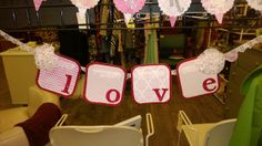 """Love"" Banner from Something Sweet Vintage Boutique in Kansas City. www.Facebook.com/somethingsweetkc"