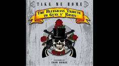 Iron Horse - Paradise City - Take Me Home - The Bluegrass Tribute To Guns 'N Roses - YouTube