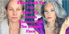 From Drab To Fab - Start To Finish Glamour For The Mature Face I start filming right outta the shower and finish just before I walk out the door. All the ste...