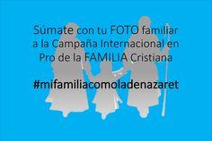 25 de mayo... Día Internacional por el Desarrollo de las Familias Cristianas. Únete... publica la foto de tu familia en las redes sociales con el hashtag #mifamiliacomoladenazaret