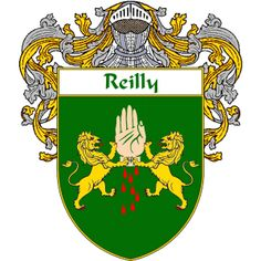 Reilly Coat of Arms   namegameshop.com has a wide variety of products with your surname with your coat of arms/family crest, flags and national symbols from England, Ireland, Scotland and Wale