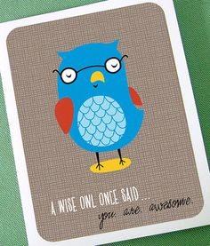 A wise old owl...