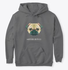 Discover Pugs' Mother T-Shirt from Laven's, a custom product made just for you by Teespring. - This cotton product is made for pug. Pugs, Just For You, Hoodies, Nice, Create, People, Blog, T Shirt, Clothes