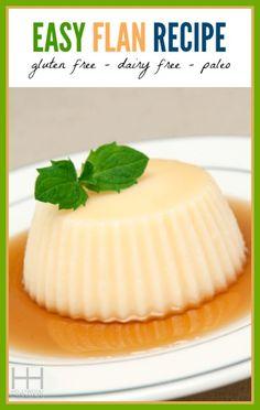 Easy Flan Recipe (Dairy Free, Gluten Free, Paleo) - Hollywood Homestead