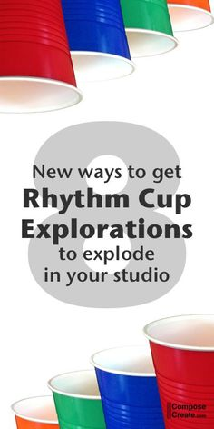 8 NEW ways to use the inexpensive and reproducible Rhythm Cup Explorations with piano or music students!