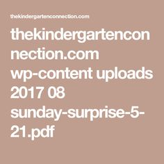 thekindergartenconnection.com wp-content uploads 2017 08 sunday-surprise-5-21.pdf