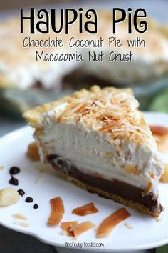 Haupia Pie- Chocolate Coconut Cream Pie. I've searched for this recipe for ages and was thrilled when I found it. This pie is addictive, but worth the risk!!