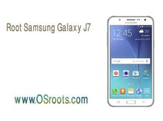 How to Root Samsung Galaxy J7 without PC – Samsung Root without PC