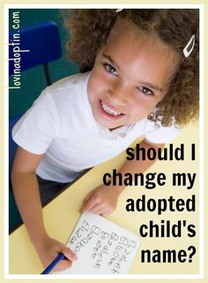 Many adoptive parents consider changing their child's name after #adoption. This article shares some thoughts on the matter. #FosterCare #orphans