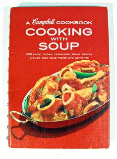 vintage cookbook - Campbell's Cooking with Soup - recipes - 1960s - 9.00