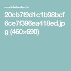 20cb7f9d1c1b98bcf6ce7f396ea418ed.jpg (460×690)