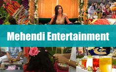 http://wedmegood.com/blog/mehendi-entertainment-options-to-keep-your-guests-entertained/