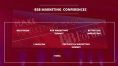 Top 6 Digital Marketing Conferences on B2B Marketing
