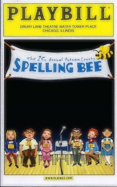 """Chicago Premiere of """"The 25th Annual Putnam County Spelling Bee"""" ... Long-Term Production ... March 28, 2006 - September 2, 2007"""