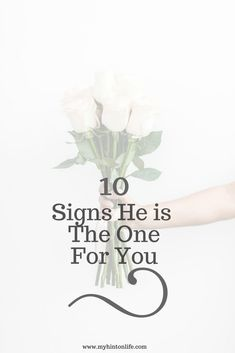 10 ways to tell if he is the one for you, how to tell if he is the one, marriage, dating, relationships, 10 signs he is the one for you