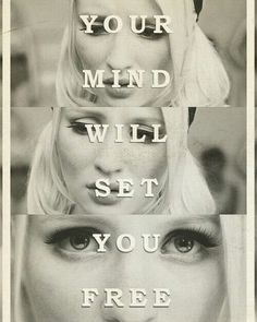 Your mind will set you free