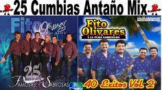 Fito Olivares 25 Exitos Cumbias pa Bailar de Antaño mix