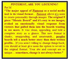 excerpts from one of many comments on the Pinterest blog explaining why the new layout sucks