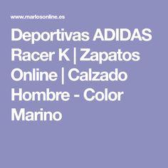 Deportivas ADIDAS Racer K   Zapatos Online   Calzado Hombre - Color Marino