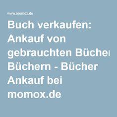 Buch verkaufen: Ankauf von gebrauchten Büchern - Bücher Ankauf bei momox.de