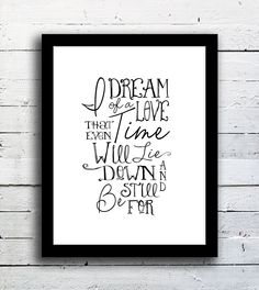 Typography: quote print - Practical Magic movie quote - I dream of a love - Typography Poster in white. $23.00, via Etsy.