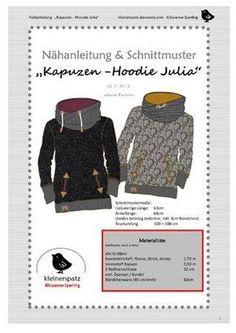 """Ein toller Schnitt für uns Damen: """"Julia"""" ist schmal geschnitten, enthält eine üppige Kapuze und trendige Eingrifftaschen mit oder ohne Reißverschluss. Der Schnitt ist ganz leicht tailliert und verleiht dem fertigen Pullover eine wirklich figurschmeic"""