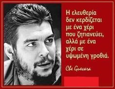 Images Google, Ernesto Che, Greek Quotes, Revolutionaries, Einstein, Che Guevara, How To Become, Politics, Inspirational Quotes