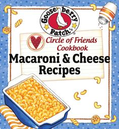 Gooseberry Patch Macaroni & Cheese Recipes