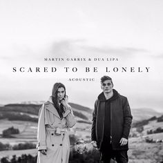 Martin Garrix & Dua Lipa - Scared To Be Lonely (Official ...