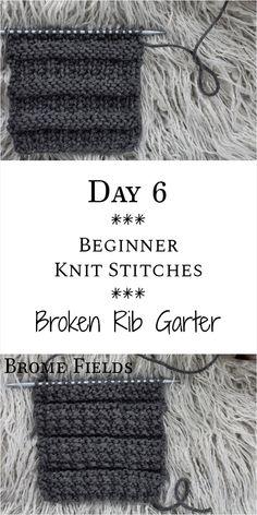 Broken Rib Garter Knit Stitch : Day 6 of the 21 Days of Beginner Knit Stitches :. , Broken Rib Garter Knit Stitch : Day 6 of the 21 Days of Beginner Knit Stitches :. Beginner Knitting Patterns, Knitting Basics, Knitting Stiches, Easy Knitting, Knitting For Beginners, Loom Knitting, Knitting Designs, Knitting Needles, Knitting Projects
