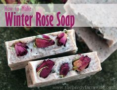 Winter Rose Soap Tutorial (palm free)