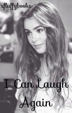 I can laugh again. (auf Wattpad) http://my.w.tt/UiNb/PBvUIOyh1w #Jugendliteratur #amwriting #wattpad