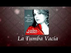 Karina Moreno - La Tumba Vacía (Audio)