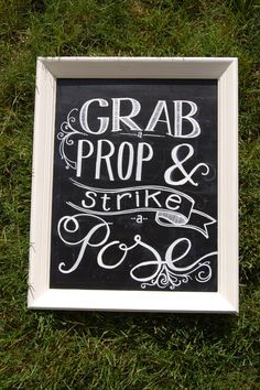 Grab a Prop - Photo booth  Chalkboard Sign