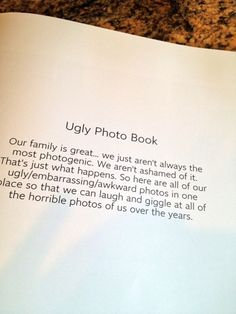 "If you need a change from trying to pick out your family's ""perfect"" photos, here's a great photobook idea for you!  Just make sure the rest of your family shares your sense of humor first!"