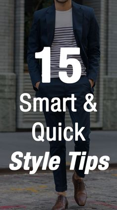 15 quick #style tips for men #mens #fashion