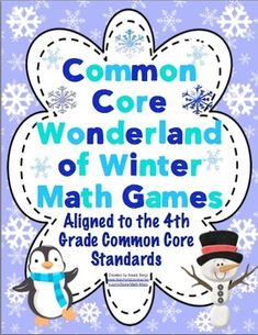 Common Core Wonderland of Winter Math Games 4th Grade - Make your classroom a Common Core winter wonderland with these super fun math games! Available for 3rd and 4th grades. $